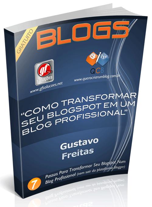 dicas blog, blogspot, blog profissional, ebook